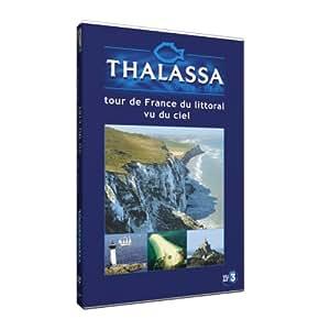 Thalassa : Tour de France du littoral vu du ciel