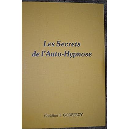 Les secrets de l'auto-hypnose