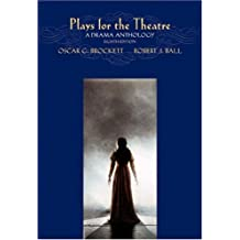 Plays for the Theatre With Infotrac: A Drama Anthology