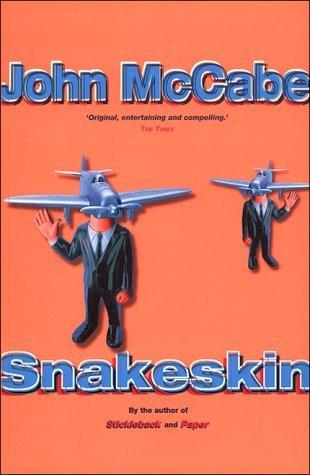 Snakeskin by John McCabe (2001-02-05)