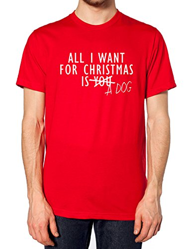 All I Want For Christmas Is A Dog T Shirt Rot - Rot