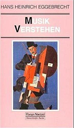 Musik verstehen (Taschenbücher zur Musikwissenschaft)