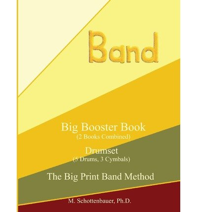 big-booster-book-drumset-5-drums-3-cymbals-author-m-schottenbauer-published-on-july-2013