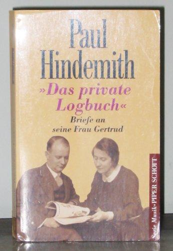 Das private Logbuch: Briefe an seine Frau Gertrud. (SP 8355)