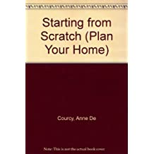 Starting from Scratch (Plan Your Home)