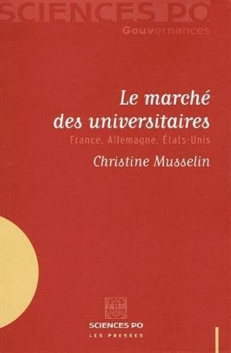 Le marché des universitaires : France, Allemagne, Etats-Unis