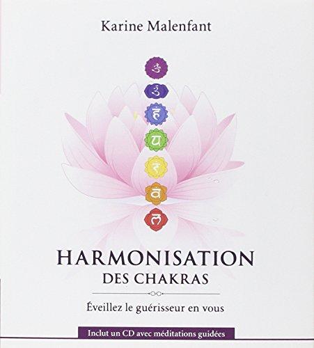 Harmonisation des chakras - Livre + CD par Karine Malenfant