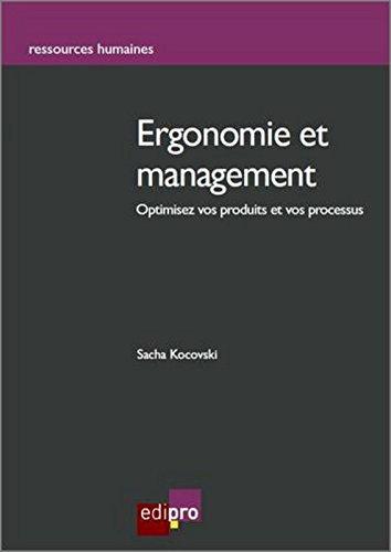 Ergonomie et management : Optimisez vos produits et vos processus