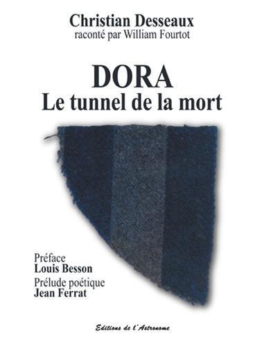 Dora : Le tunnel de la mort (1940-1945)