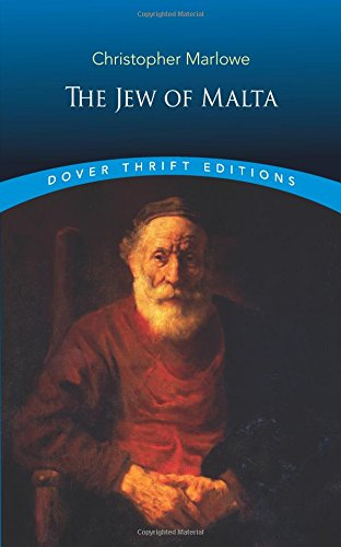 The Jew of Malta (Dover Thrift Editions) por Christopher Marlowe
