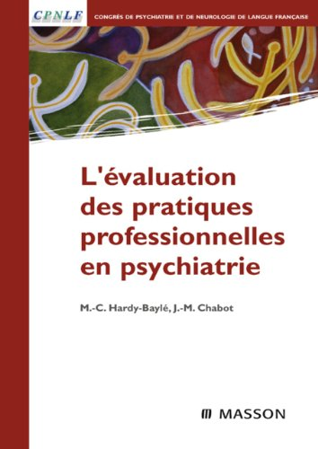 L'évaluation des pratiques professionnelles en psychiatrie par Marie-Christine Hardy-Baylé