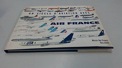 Un siècle d'aviation avec Air France (édition bilingue français-anglais)