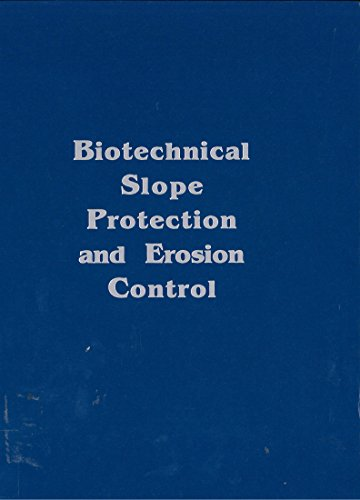 Biotechnical Slope Protection and Erosion Control