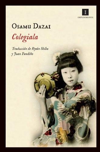 Colegiala (Impedimenta) por Osamu Dazai