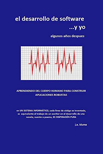 el desarrollo de software...y yo: algunos años después (controlando el monstruo nº 1) por Jorge Alberto Iduma Valdez
