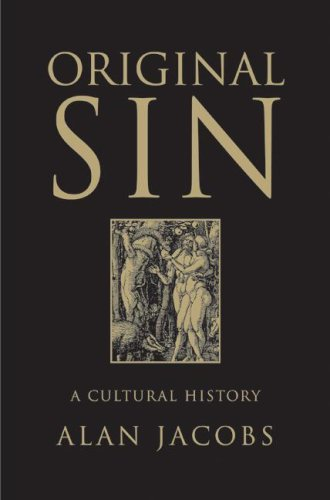 tural history / by Alan Jacobs (Original Sin Hardcover)