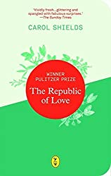 The Republic of Love by Carol Shields (2016-07-07)