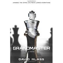 Grandmaster: A Novel by David Klass (2014-02-25)