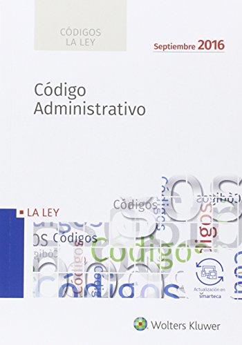 Códigos La LEY: Código Administrativo 2016 por Aa.Vv.