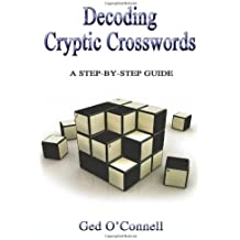 Decoding Cryptic Crosswords: A Step-by-step Guide