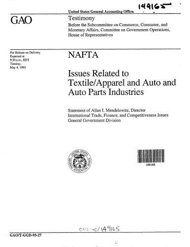 NAFTA: Issues Related to Textile/Apparel and Auto and Auto Parts Industries