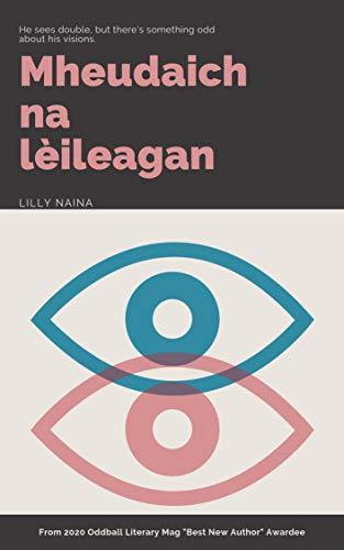 Mheudaich na lèileagan (Scots Gaelic Edition)