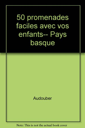 50 PROMENAD.FACILES PAYS BASQUE