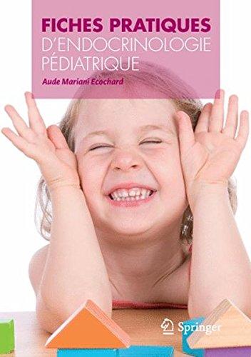 Fiches pratiques d'endocrinologie pédiatrique