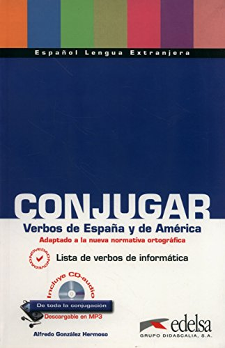 Conjugar verbos de España y América (Material Complementario - Jóvenes Y Adultos - Conjugación - Nivel A1-C2)