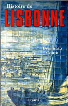 Histoire de Lisbonne de Dejanirah Couto ( 15 mars 2000 )