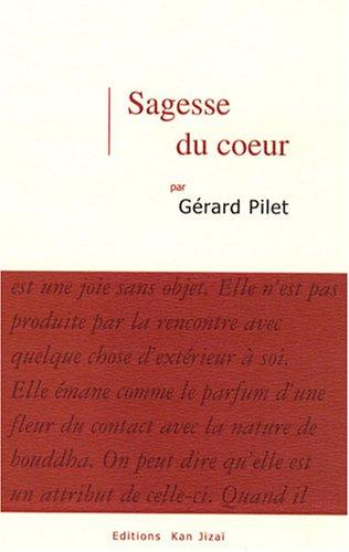 Sagesse du coeur par Gérard Pilet