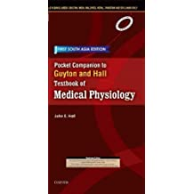 Pocket Companion to Guyton and Hall-Textbook of Medical Physiology: First South Asia Edition
