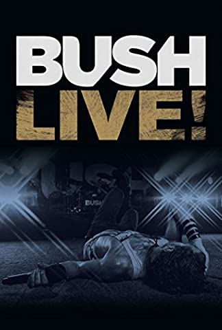 Bush - Live!