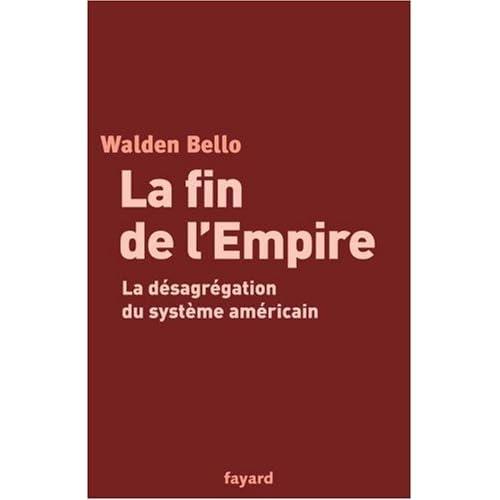 La fin de l'empire américain : La désagrégation du système américain