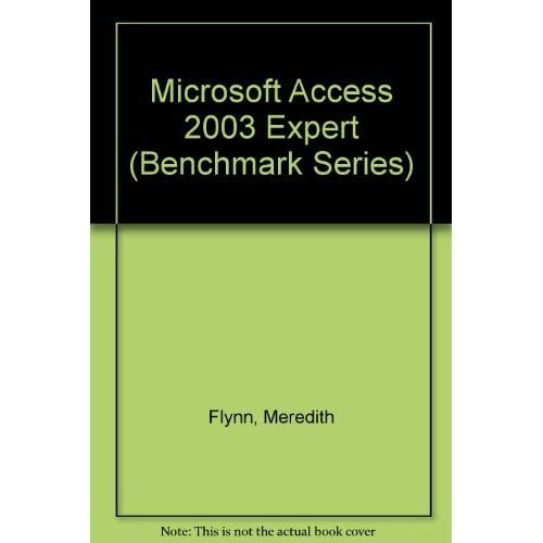 Microsoft Access 2003 Expert by Meredith Flynn (December 19,2003)