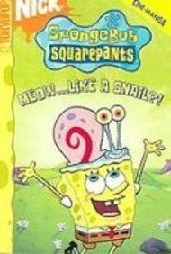 Spongebob Squarepants 10: Meow...like a Snail?!