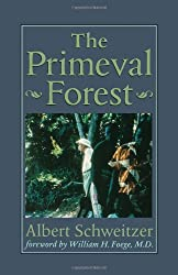 The Primeval Forest: Including