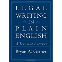 Legal Writing in Plain English: A Text With Exercises by Bryan A. Garner (2001-06-05)