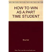 How To Win As A Part-Time Student.