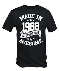 Idea Regalo - 6TN Made in 1968 50 Anni of Being Stupenda t Shirt - Nero, Medium