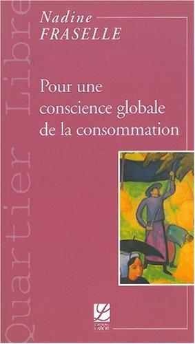 Pour une conscience globale de la consommation