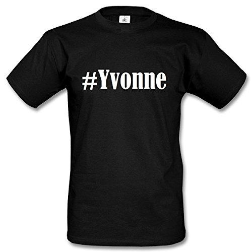 T-Shirt #Yvonne Hashtag Raute für Damen Herren und Kinder ... in den Farben Schwarz und Weiss Schwarz