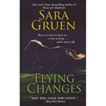 Flying Changes (Large Print) - Large Print Gruen, Sara ( Author ) Feb-15-2012 Hardcover
