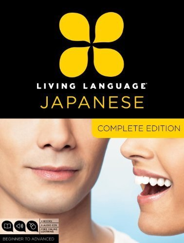 Living Language Japanese, Complete Edition: Beginner through advanced course, including 3 coursebooks, 9 audio CDs, Japanese reading & writing guide, and free online learning by Living Language (2012) Paperback