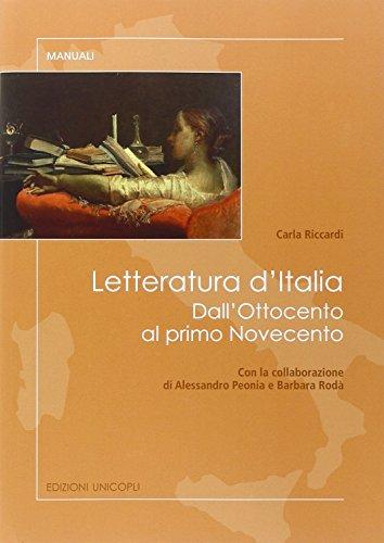 Letteratura d'Italia. Dall'Ottocento al primo Novecento