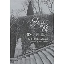 [Sweet Days of Discipline: New Directions Paperbook, 758] (By: Fleur Jaeggy) [published: July, 1993]