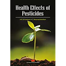 Health Effects of Pesticides (English Edition)