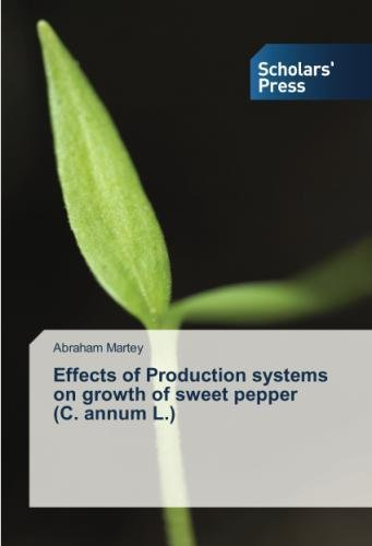 Effects of Production systems on growth of sweet pepper (C. annum L.) por Abraham Martey