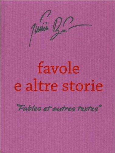 Julien Blaine. Favole e altre storie - Fables et autres textes