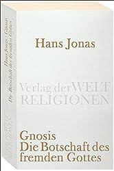 Gnosis: Die Botschaft des fremden Gottes (Verlag der Weltreligionen)